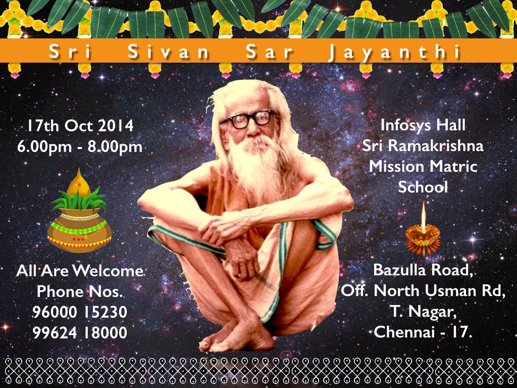 Sri Sivan Sar Jayanthi – October 17th 2014